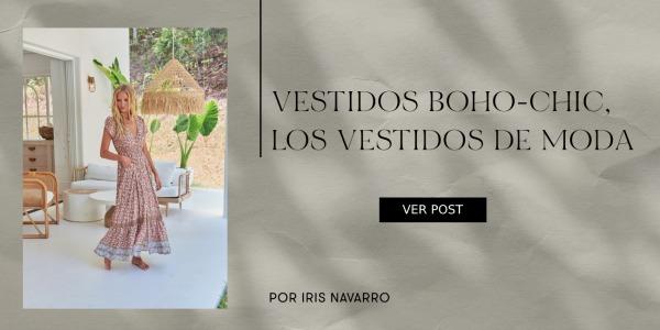 Vestidos Boho-Chic, los vestidos de moda